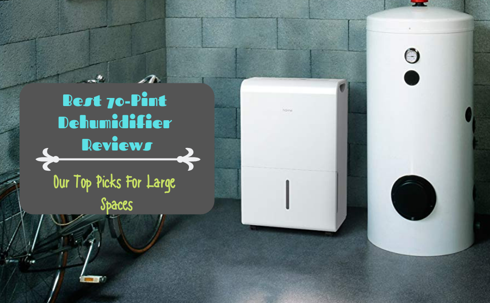 Best 70-Pint Dehumidifier Reviews featured image