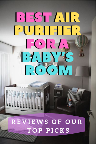 Best Air Purifier For A Baby's Room featured image