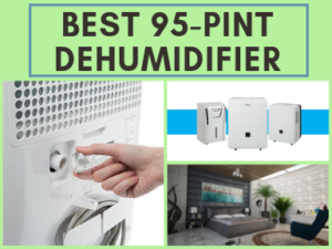 Best 95-Pint Dehumidifier